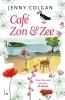 Jenny  Colgan,Caf? Zon + Zee