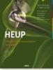 <b>Geert  Meermans, Jurgen  Londers</b>,Heup chirurgie en postoperatieve revalidatie