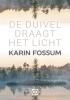 <b>Fossum  Karin</b>,De duivel draagt het licht - grote letter uitgave