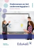 Arie  Reijn,Ondernemen en het ondernemingsplan 1 Ondernemen Werkboek