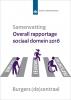 ,SCP-publicatie Samenvatting - Overall rapportage sociaal domein 2016