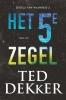 <b>Ted  Dekker</b>,Het vijfde zegel
