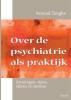 Arnoud  Tanghe,Over de psychiatrie als praktijk