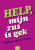 <b>Fabien van Kempen</b>,Help, mijn zus is gek
