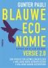 <b>Gunter  Pauli</b>,Blauwe economie - versie 2.0