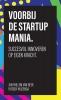 Jan-Willem van Beek, Rutger  Huizenga,Voorbij de startup mania