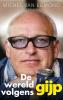 <b>Michel van Egmond</b>,De wereld volgens GIJP