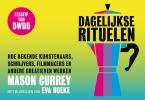 Mason  Currey, Eva  Hoeke,Dagelijkse rituelen