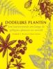Elizabeth A.  Dauncey, Sonny  Larsson,Dodelijke planten