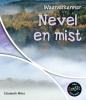 Miles,Nevel en mist