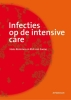 Hans  Rommes, Rick van Saene,Infecties op de intensive care