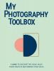 Rosa  Pons-Cerdà, Lenno  Verhoog,My Photography Toolbox