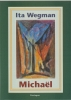 <b>Ita Wegman</b>,Micha�l