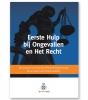 B.A.J.  Jongejan, A. ten Have, H.A.J. de Jong,Eerste Hulp bij Ongevallen en Het Recht