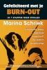 Marina  Schriek,Gefeliciteerd met je burn-out