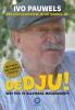 <b>Ivo Pauwels</b>,Dedju!