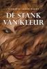 <b>Anthonie van de Wardt</b>,De stank van kleur