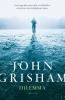 <b>John  Grisham</b>,Dilemma