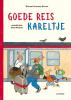<b>Rotraut Susanne  Berner</b>,Goede reis Kareltje