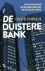 David  Enrich ,De duistere bank