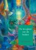 <b>Joy  Ligteringen</b>,De terugkeer van de healers