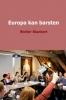 <b>Wolter  Blankert</b>,Europa kan barsten