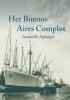 G.H.  Nijmeijer,Het Buenos Aires Complot