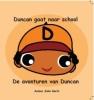 John  Herts ,Duncan gaat naar school