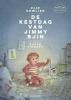 <b>Flip  Kowlier</b>,De Kestdag van Jimmy Bjin
