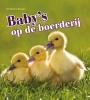 Camilla de la Bédoyère ,Baby`s op de Boerderij