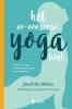 Joachim  Meire ,Het no-nonsense yogaboek