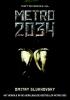 <b>Dmitri  Gloechovski</b>,Metro 2034