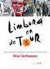 <b>Wiel  Verheesen</b>,Limburg en de Tour