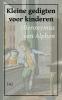 <b>Hieronymus van Alphen</b>,Kleine gedigten voor kinderen