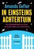 <b>Amanda  Gefter</b>,In Einsteins achtertuin