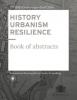 Carola  Hein ,HISTORY URBANISM RESILIENCE