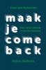 <b>Hans van Breukelen, Benno  Diederiks</b>,Maak je comeback