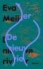 Eva  Meijer ,De nieuwe rivier