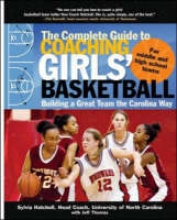 Hatchell, Sylvia The Complete Guide to Coaching Girls` Basketball