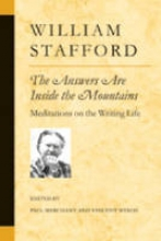 Stafford, William The Answers Are Inside the Mountains