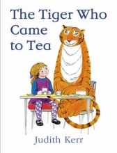 Kerr, Judith Tiger Who Came to Tea