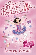 CBE Darcey Bussell Holly and the Land of Sweets