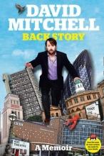 Mitchell, David David Mitchell: Back Story