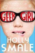 Smale, Holly Geek Girl