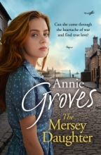 Annie Groves The Mersey Daughter