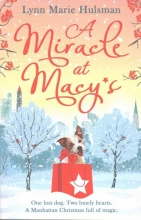 Lynn Marie Hulsman A Miracle at Macy`s