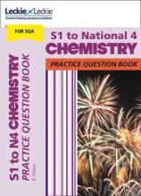 Bob Wilson,   Leckie S1 to National 4 Chemistry Practice Question Book