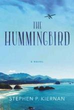 Kiernan, Stephen P. The Hummingbird