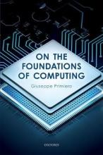 Giuseppe (Associate Professor of Logic, Associate Professor of Logic, University of Milan, Italy) Primiero On the Foundations of Computing