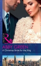 Green, Abby Christmas Bride For The King